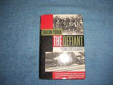 THE DEFIANT by Shalom Yoran/1st Ed/Signed/HCDJ/Military & War/WWII 1939-1945