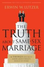The Truth About Same-Sex Marriage: 6 Things You Must Know About What's Really at
