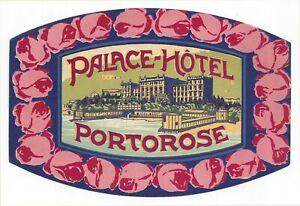 Palace Hotel PORTOROSE Yugoslavia (Slovenia) - vintage luggage label