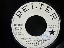EMILIO JOSE Soledad / nana del recuerdo BELTER JBBEL 600181 JUKE BOX PROMO