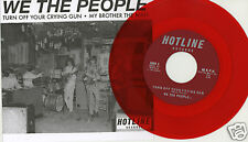 We The People-Turn Off Your Crying Gun-Red Vinyl-60s Garage-Picture Sleeve 45