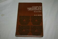 Computer Hardware and Organization Second Edition by M.E. Sloan 1983 Hardcover