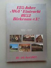 125 Jahre MGV Eintracht 1852 Birkenau e.V. 1852-1977 Musikgesangverein