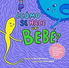 Como Se Hace Un Bebe?: Spanish Language Edition (Paperback or Softback)
