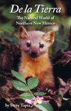 De La Tierra: The Natural World of Northern New Mexico