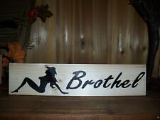 COUNTRY WESTERN BROTHEL PAINTED WOODEN SIGN MAN CAVE BAR GARAGE WALL DECOR