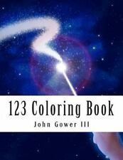 123 Coloring Book by John Gower III (2014, Paperback)