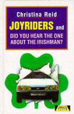 Joyriders and Did You Hear the One About the Irishman? (Heinemann Plays For 14-1