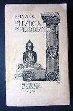 LA MISTICA DEL BUDDHISMO B. Jasink 1925 F.lli Bocca PRIMA EDIZIONE ITALIANA