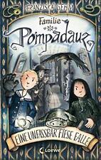 Eine unfassbar fiese Falle / Familie Pompadauz Bd.2 von Franziska Gehm (2011, Ge