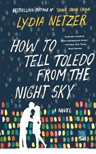 How to Tell Toledo from the Night Sky: A Novel-ExLibrary
