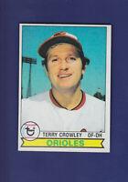 Terry Crowley 1979 TOPPS Baseball #91 (NM) Baltimore Orioles