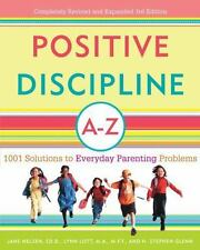 Positive Discipline A-Z: 1001 Solutions to Everyday Parenting Problems-ExLibrary