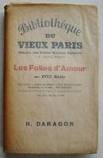 Bibliothèque du Vieux Paris Les Folies d'Amour au XVIIIè HERVE PIRAUX S Daragon