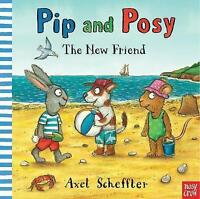 Pip and Posy: The New Friend by , NEW Book, FREE & FAST Delivery, (Paperback)