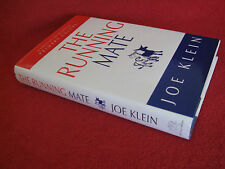 The RUNNING MATE ~ Joe Klein.  Wild, exhilarating ride  Senator Charlier Martin