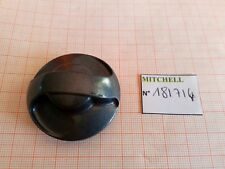 BOUTON FREIN MOULINET MITCHELL MC65 CARRETE MULINELLO REEL PART 181715