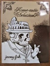 Rome-Antic Delusions (2008, Paperback, Illustrated) Jeremy Fish