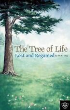 The Tree of Life Lost and Regained (Paperback or Softback)