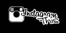 "INSTAGRAM THIS vinyl decal sticker JDM 5.5""X2"" COLOR : WHITE"