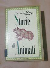 DE LA MARE - STORIE DI ANIMALI - LONGANESI - OTTIME CONDIZIONI