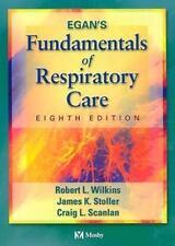 Egan's Fundamentals of Respiratory Care by Robert M. Kacmarek, James K. Stoller,