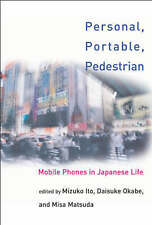USED (VG) Personal, Portable, Pedestrian: Mobile Phones in Japanese Life (MIT Pr