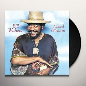 Bill Withers – Naked & Warm    Vinyl lp      new in seal