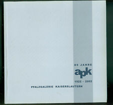 80 Jahre APK Pfälzer Künstler 2002 Katalog Fresenius Keller Meck Sauer Fellner
