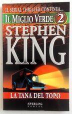 LA TANA DEL TOPO, il miglio verde n°2 - Stephen King - Sperling 1996