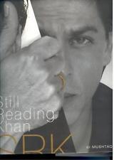 Shahrukh Khan Still Reading Khan by Mushtaq Shiek 2007 Hardcover 458 pages