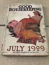 1909 July GOOD HOUSEKEEPING MAGAZINE - NICE ILLUSTRATIONS & ADS -