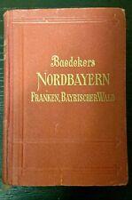 Baedeker NORDBAYERN•FRANKEN•BAYRISCHER WALD, Handbuch für Reisende 1924