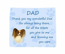 Papillon Thank You Dad Microfibre Glasses Lens Cloth Fun Gift FROM THE DOG-No2