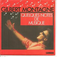 """45 TOURS / 7"""" SINGLE--GILBERT MONTAGNE--QUELQUES NOTES DE MUSIQUE--1986"""