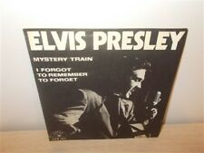 Elvis Presley . Mystery Train / I Forgot To Remember To Forget . Sun
