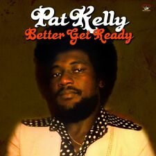 Pat Kelly - Better Get Ready / Kingston Sounds KSLP063 NEW VINYL LP £10.99