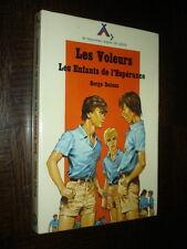 LES VOLEURS - Serge Dalens 1977 - Ill. P. Joubert - Coll. Signe de Piste - b