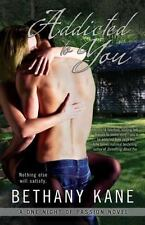 Addicted to You A One Night of Passion Novel - Kery, Beth - Paperback
