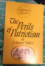 Revolutionary Lancaster: The Perils Of Patriotism By J. Samuel Walker book