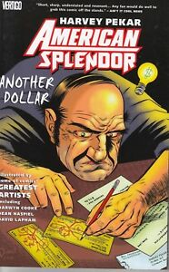 AMERICAN SPLENDOR: ANOTHER DOLLAR...TPB...NM-...2009...Hard To Find Bargain!