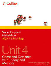 AQA A2 Sociology Unit 4: Crime and Deviance with Theory and Methods-ExLibrary