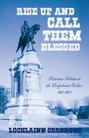 Rise Up and Call Them Blessed - hardcover - by Col Lochlainn Seabrook