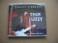 THIN LIZZY - CLASSIC AIRWAVES - THE BEST OF THIN LIZZY BROADCASTING LIVE  CD NEW