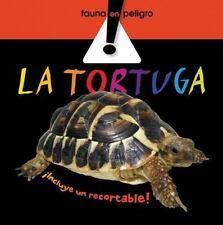 La tortuga (Fauna en peligro) (Spanish Edition)