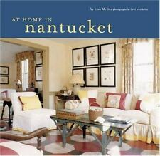 At Home in Nantucket by Lisa McGee and Paul Whicheloe (2004, Hardcover)