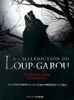 La Malédiction Du Loup - Garou  Entre Fiction Et Réalité - Guy B. Adams - Prisma