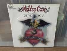 "Mötley Crüe - Without You - 7"" Single Limited Picture Disc UK 1989"