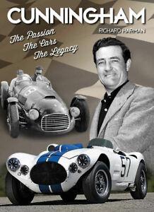 Cunningham - Passion Cars Legacy (Briggs Racing C1 C2 C3 C4 C5 C6) Buch book