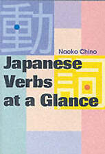 Japanese Verbs at a Glance (Power Japanese Series) (Kodansha's-ExLibrary